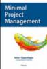 Minimal Project Management Kern Konsult organisatieadvies organisatieadviseur organisatie ontwikkeling teamleiderschap projectmatig creëren co-creatie